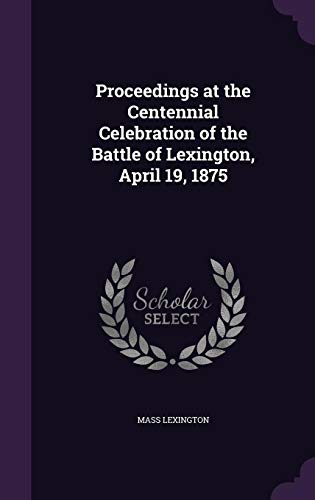 Proceedings at the Centennial Celebration of the