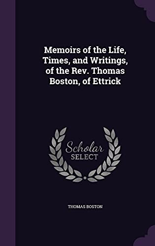 9781356470501: Memoirs of the Life, Times, and Writings, of the REV. Thomas Boston, of Ettrick