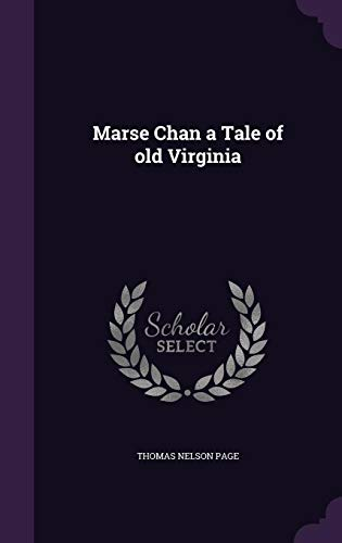9781356471973: Marse Chan a Tale of Old Virginia
