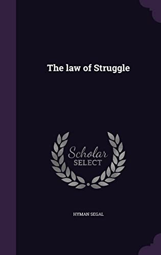 9781356480852: The Law of Struggle