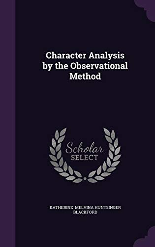9781356523979: Character Analysis by the Observational Method
