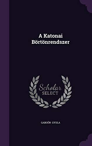 9781356529407: A Katonai Bortonrendszer