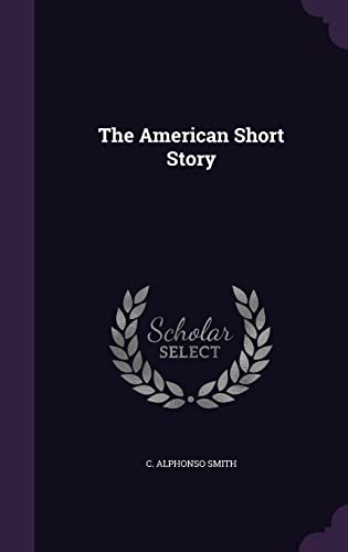 9781356533206: The American Short Story