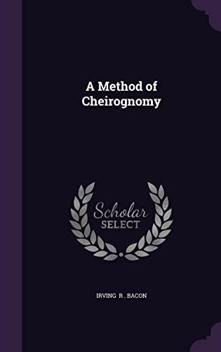9781356549498: A Method of Cheirognomy