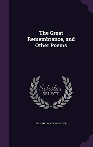 9781356558766: The Great Remembrance, and Other Poems