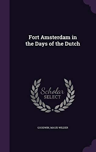 9781356569052: Fort Amsterdam in the Days of the Dutch