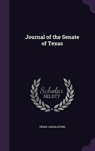 Journal of the Senate of Texas (Hardback): Texas Legislature