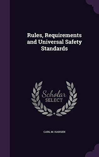 9781356581979: Rules, Requirements and Universal Safety Standards