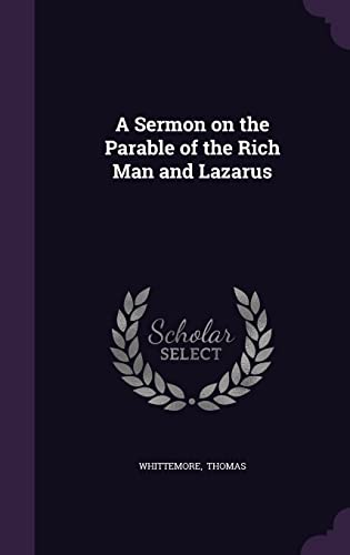 9781356612222: A Sermon on the Parable of the Rich Man and Lazarus