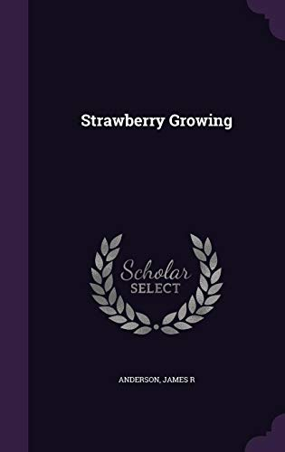 9781356615568: Strawberry Growing
