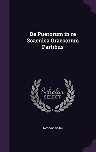 9781356621682: de Puerorum in Re Scaenica Graecorum Partibus