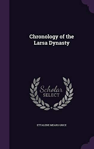 9781356650484: Chronology of the Larsa Dynasty