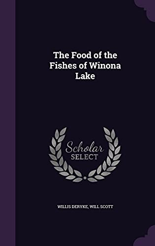 9781356661572: The Food of the Fishes of Winona Lake