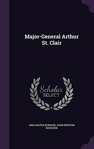 9781356680054: Major-General Arthur St. Clair