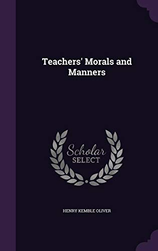 9781356681105: Teachers' Morals and Manners