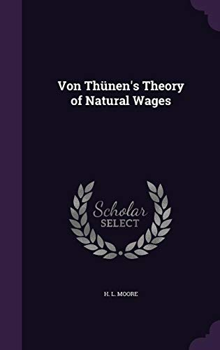 9781356704354: Von Thunen's Theory of Natural Wages