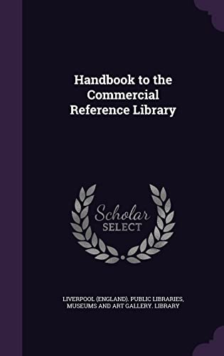 9781356728343: Handbook to the Commercial Reference Library