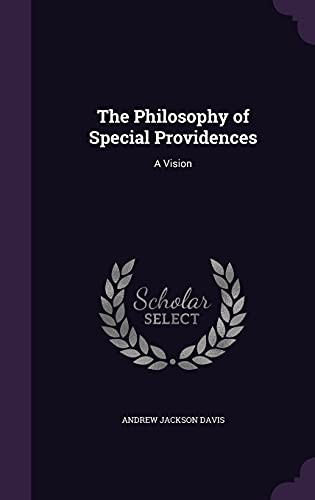 9781356754496: The Philosophy of Special Providences: A Vision