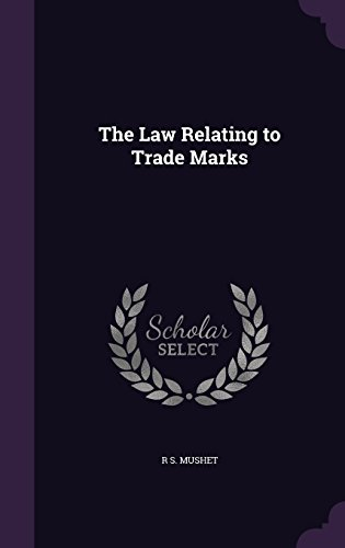 9781356755929: The Law Relating to Trade Marks