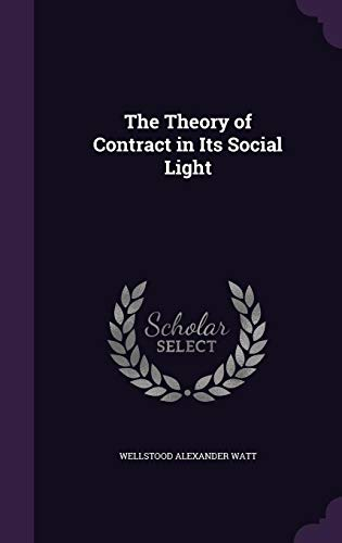 9781356765720: The Theory of Contract in Its Social Light