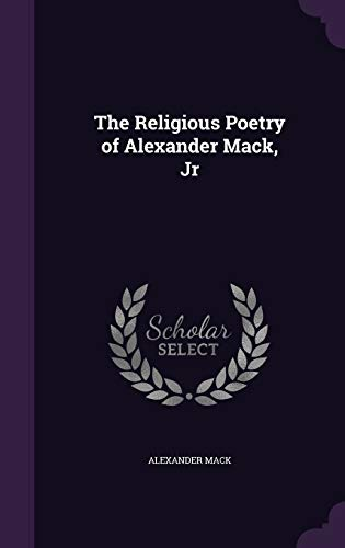 9781356769629: The Religious Poetry of Alexander Mack, Jr
