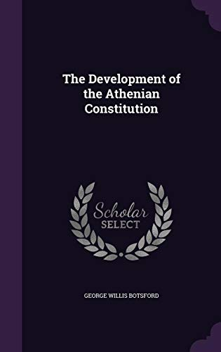 9781356778300: The Development of the Athenian Constitution