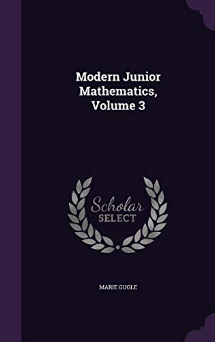 9781356782048: Modern Junior Mathematics, Volume 3