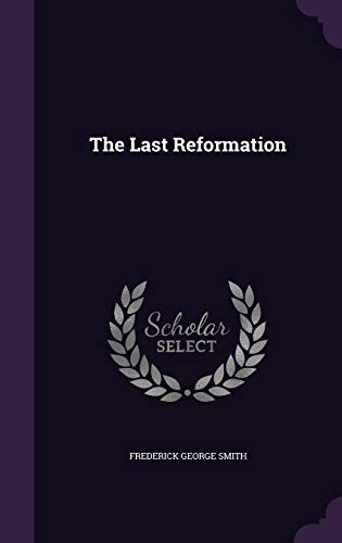 9781356782468: The Last Reformation