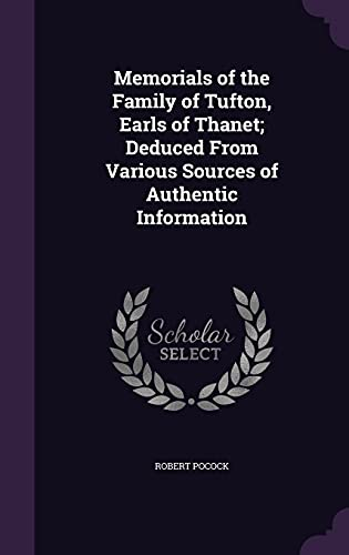 9781356799862: Memorials of the Family of Tufton, Earls of Thanet; Deduced from Various Sources of Authentic Information