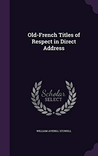 9781356801640: Old-French Titles of Respect in Direct Address