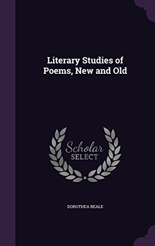 9781356806232: Literary Studies of Poems, New and Old