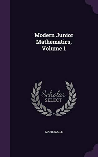 9781356824588: Modern Junior Mathematics, Volume 1
