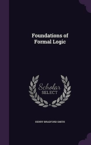 9781356826933: Foundations of Formal Logic