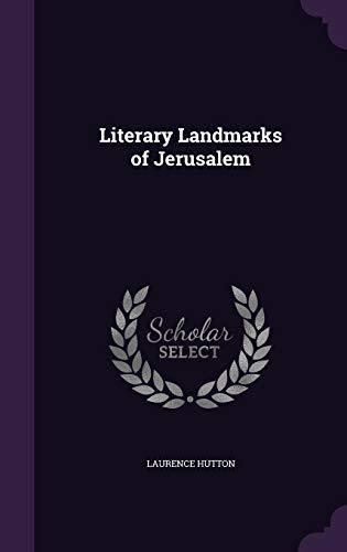 9781356827398: Literary Landmarks of Jerusalem