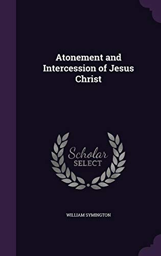 9781356839230: Atonement and Intercession of Jesus Christ