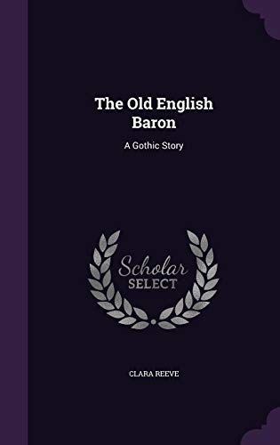 9781356855582: The Old English Baron: A Gothic Story