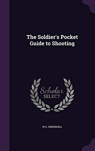 9781356857609: The Soldier's Pocket Guide to Shooting