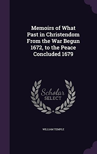 Memoirs of What Past in Christendom from: William Temple