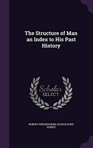 9781356879748: The Structure of Man an Index to His Past History