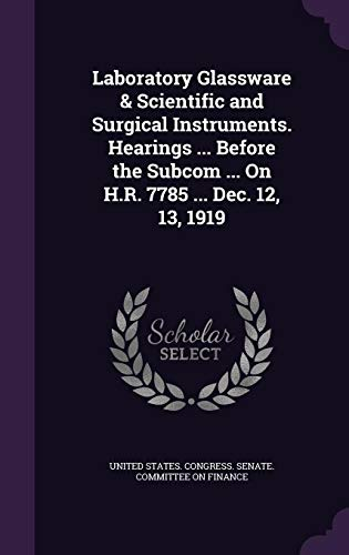Laboratory Glassware Scientific and Surgical Instruments. Hearings