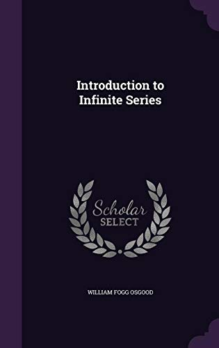 9781356902958: Introduction to Infinite Series