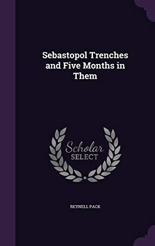 9781356913374: Sebastopol Trenches and Five Months in Them