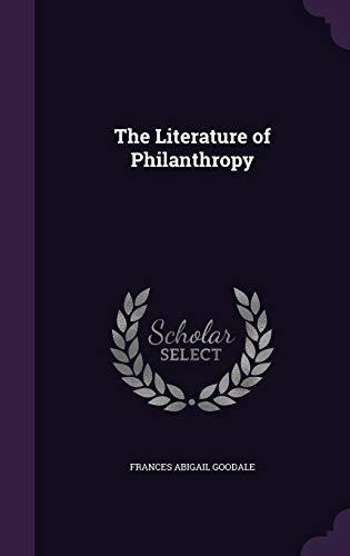 9781356925209: The Literature of Philanthropy