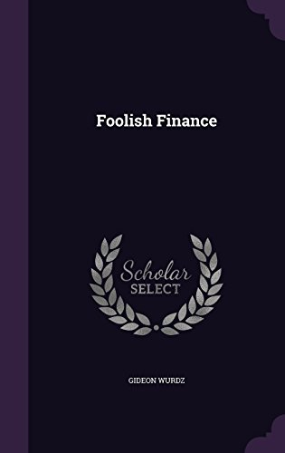9781356929139: Foolish Finance