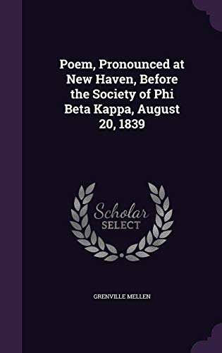 9781356936694: Poem, Pronounced at New Haven, Before the Society of Phi Beta Kappa, August 20, 1839