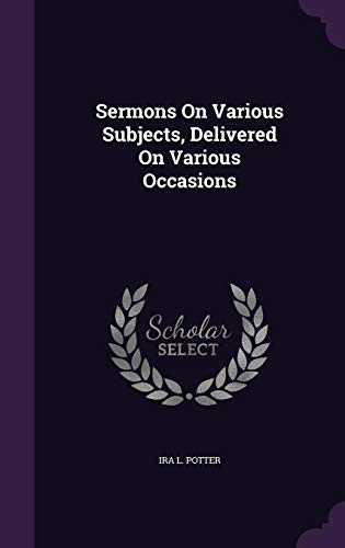 9781356958535: Sermons on Various Subjects, Delivered on Various Occasions
