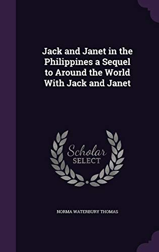 Jack and Janet in the Philippines a