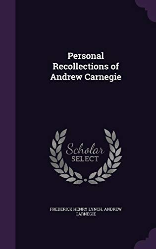 9781356973255: Personal Recollections of Andrew Carnegie