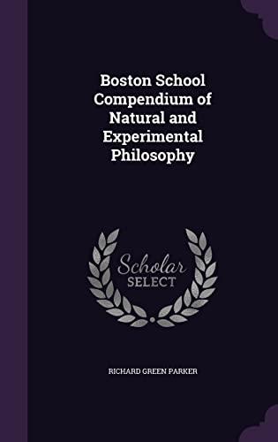 9781356977161: Boston School Compendium of Natural and Experimental Philosophy