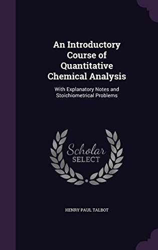 An Introductory Course Of Quantitative Chemical
